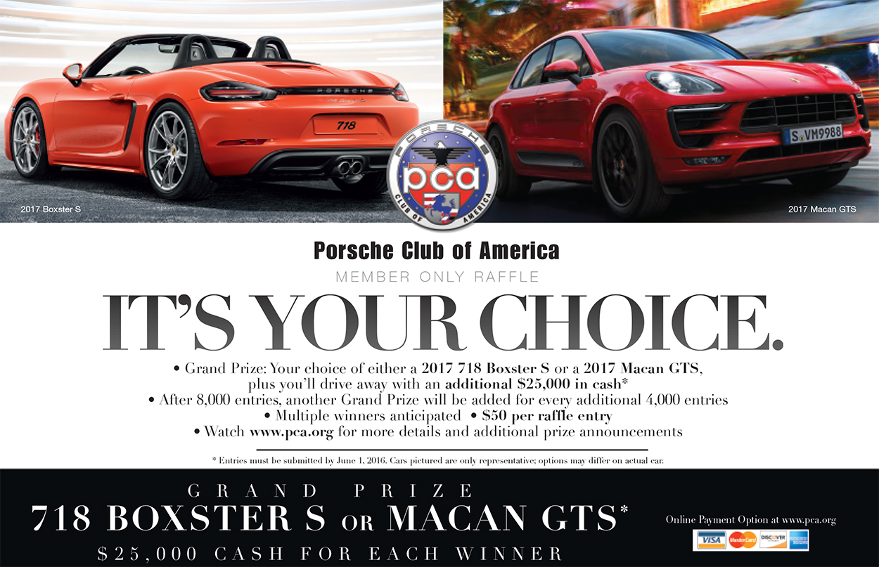 Spring 2016 Member Only Raffle 718 Boxster S Or Macan Gts